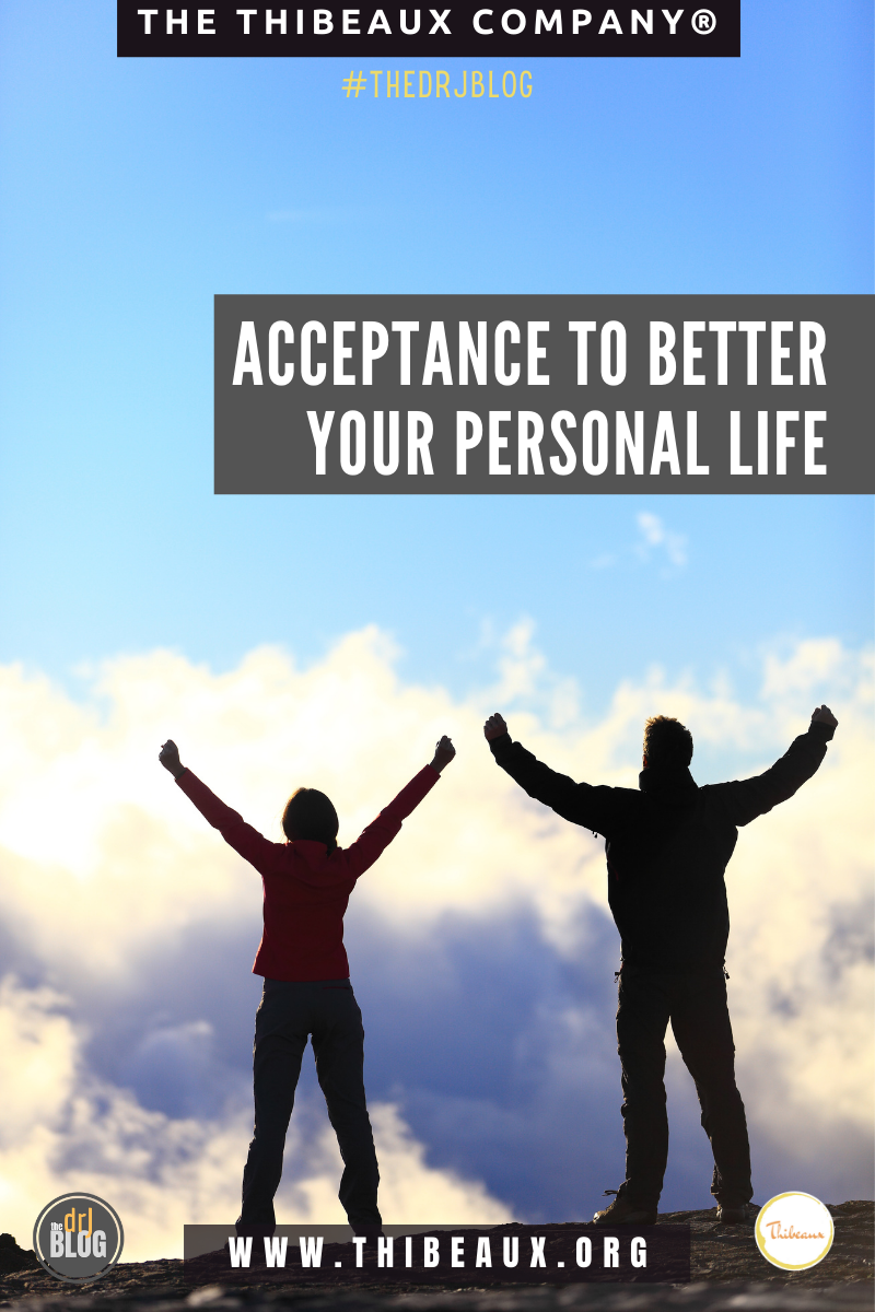 Acceptance to Better Your Personal Life