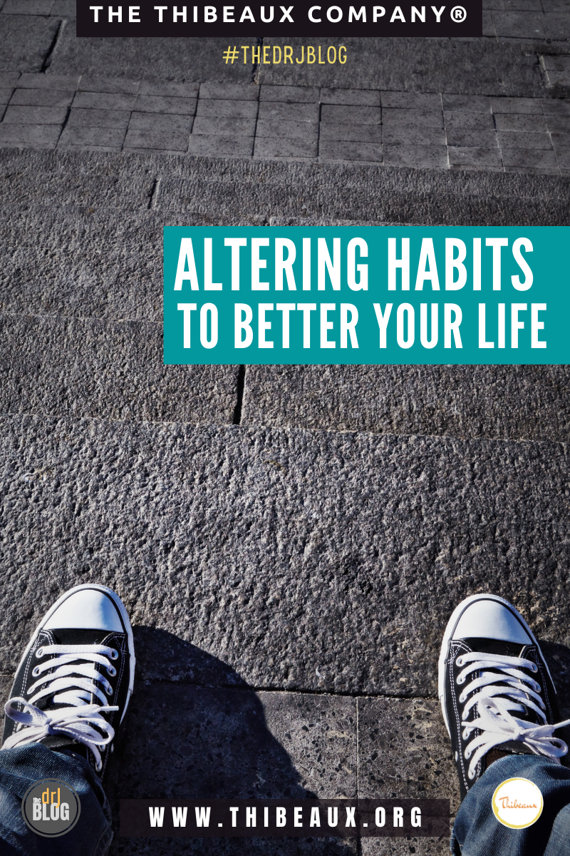 Altering Habits to Better Your Life