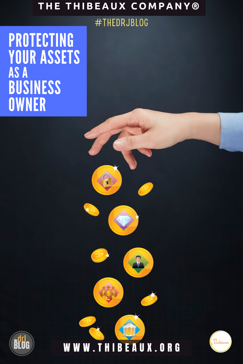Protecting Your Assets as a Business Owner