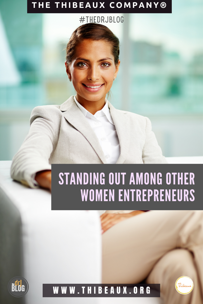 Standing Out Among Other Women Entrepreneurs