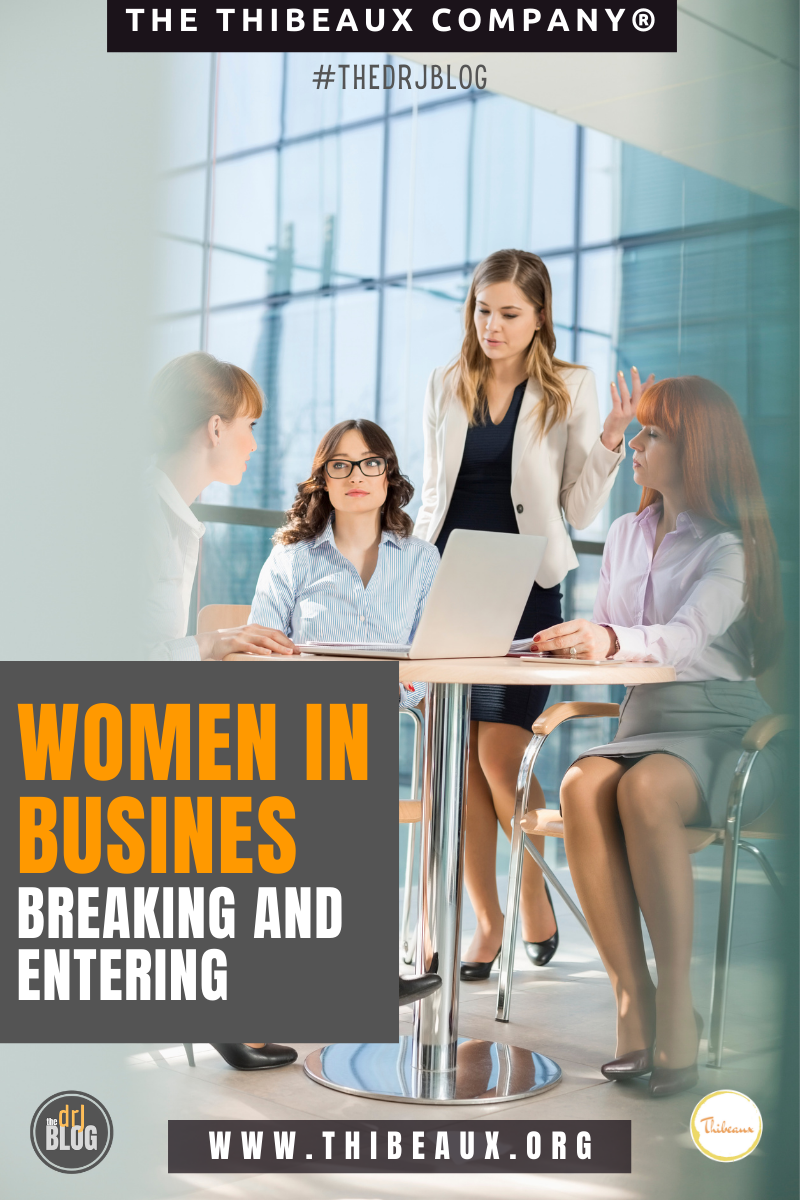 Women in Business Breaking and Entering