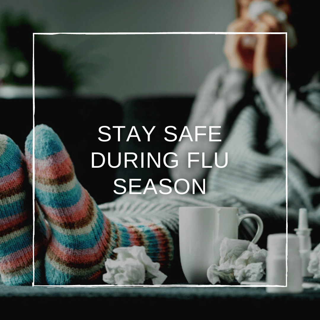 Tips to Stay Safe During Flu Season (+ Checklist)