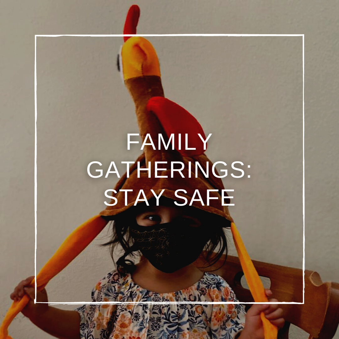 Family Gatherings 2020: Stay Safe