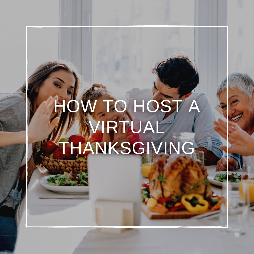 How to Host a Virtual Thanksgiving
