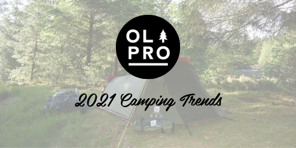 2021 Camping Trends