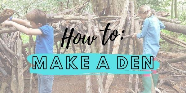 How To: Build An Epic Den