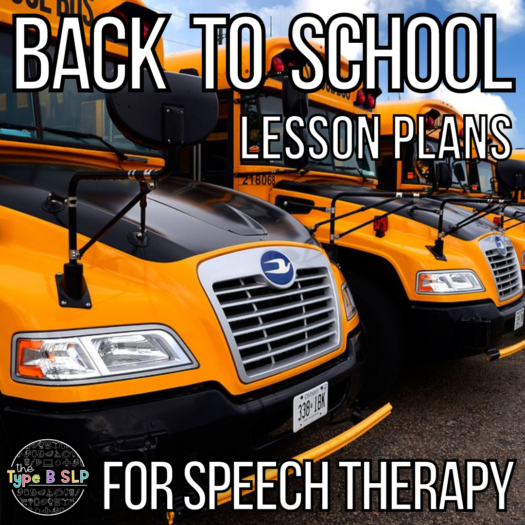 Back To School Lesson Plans for Speech Therapy