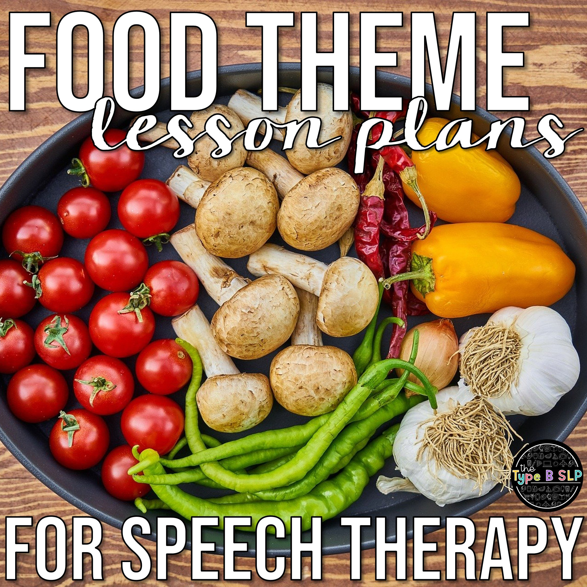 Food Themed Lesson Plans for Speech Therapy
