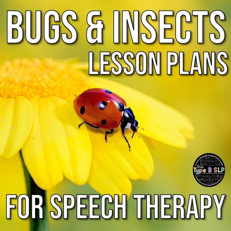 Bugs & Insects Lesson Plans for Speech Therapy