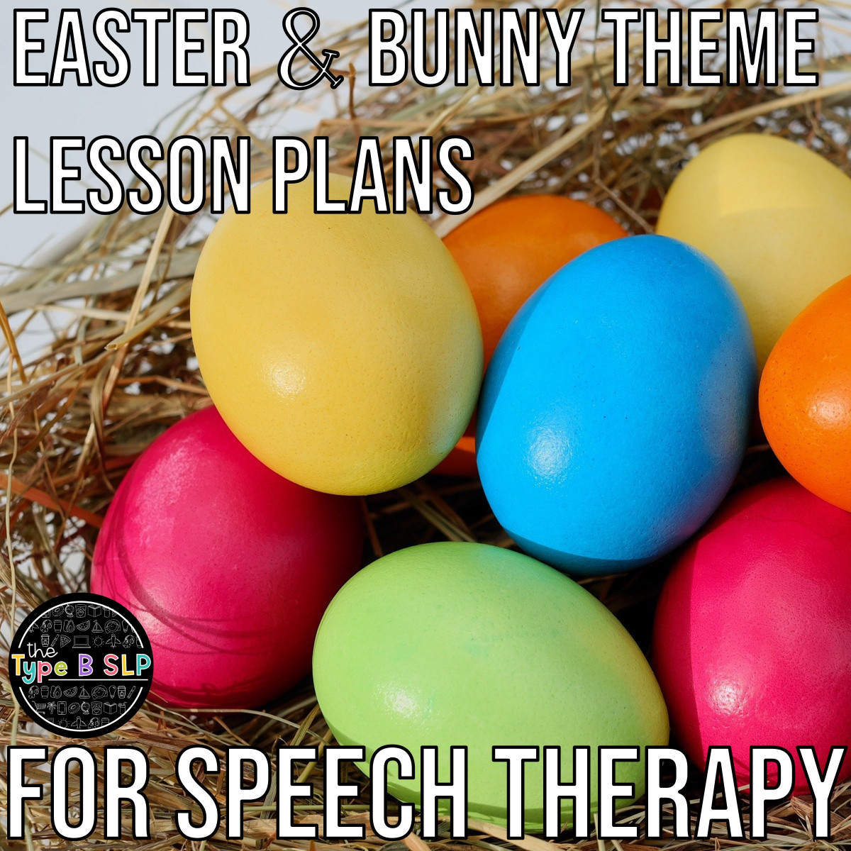 Easter & Bunny Theme Lesson Plans for Speech Therapy