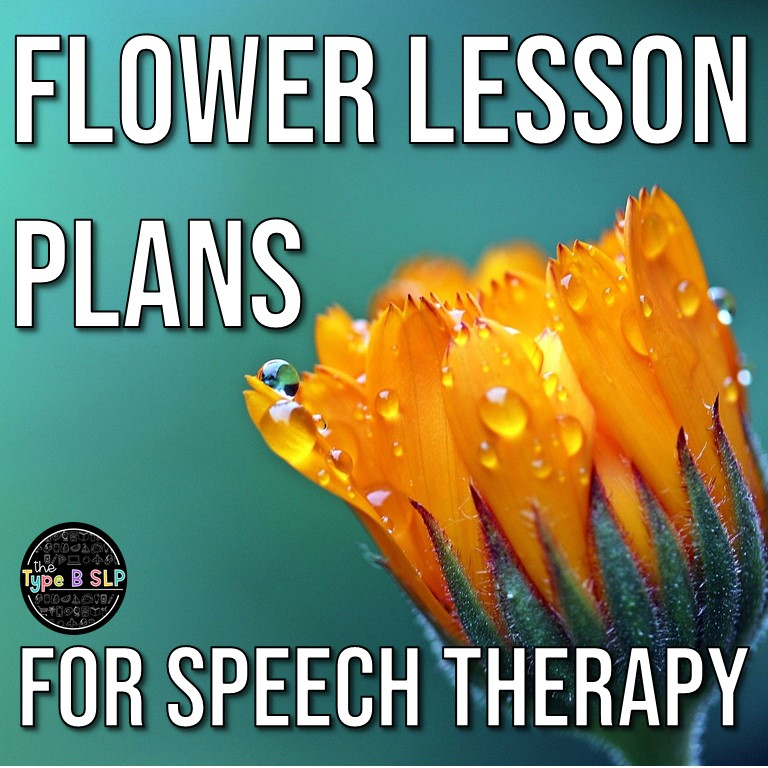 Flower Themed Lesson Plans for Speech Therapy