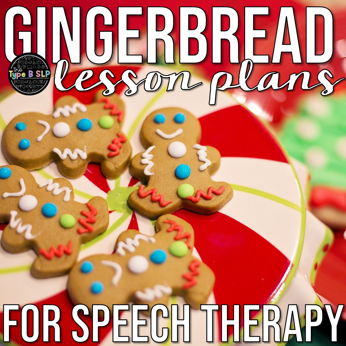 Gingerbread Speech Therapy Plans