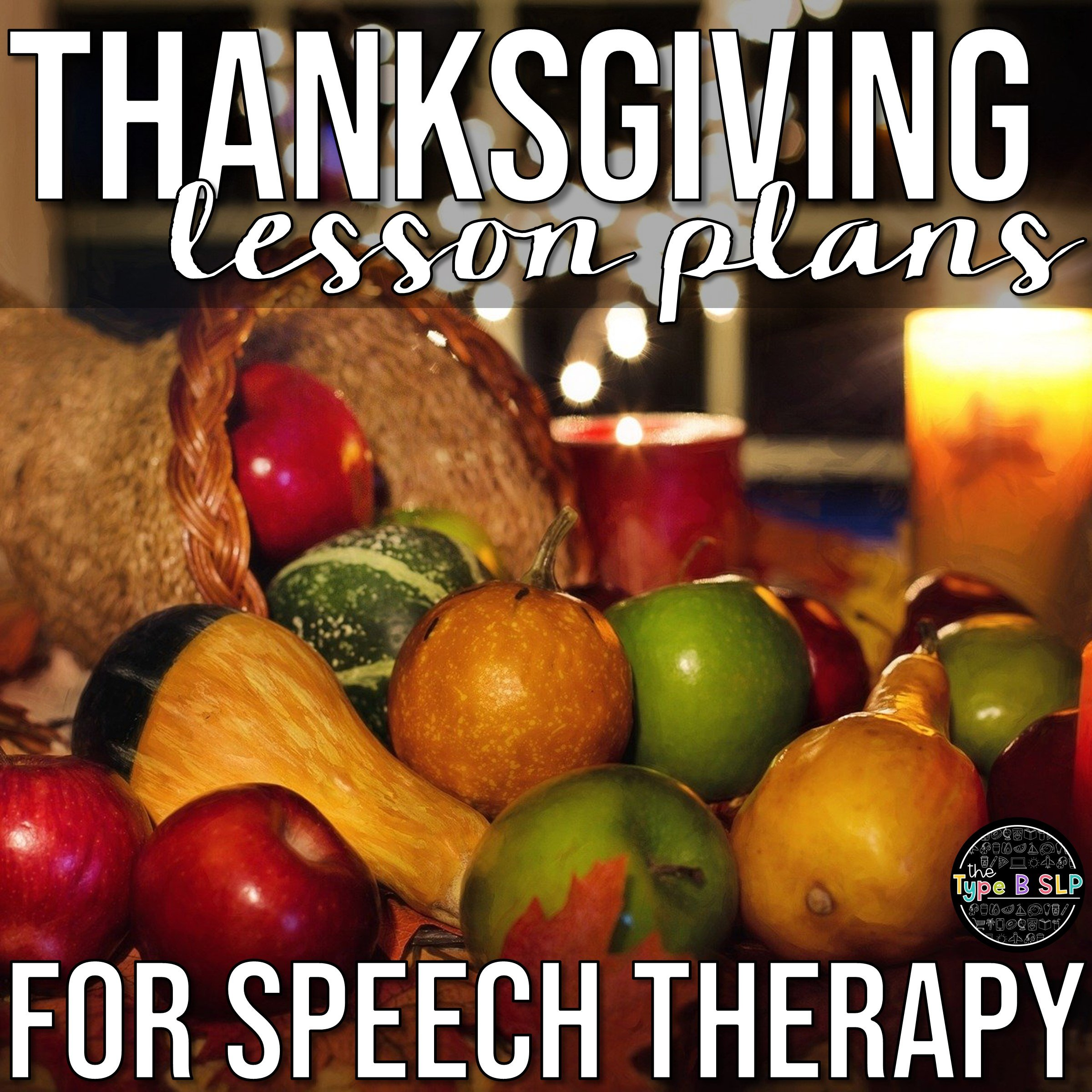 Thanksgiving Themed Lesson Plans for Speech Therapy