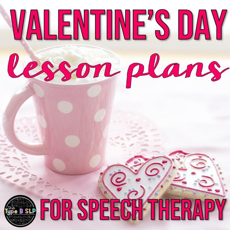 Valentine's Day Themed Lesson Plans for Speech Therapy
