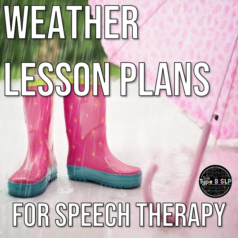Weather Themed Lesson Plans for Speech Therapy