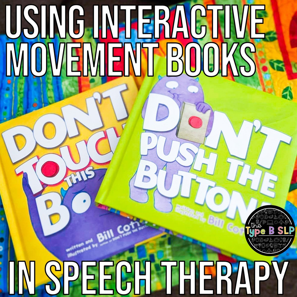 Interactive and Movement Books for Speech Therapy