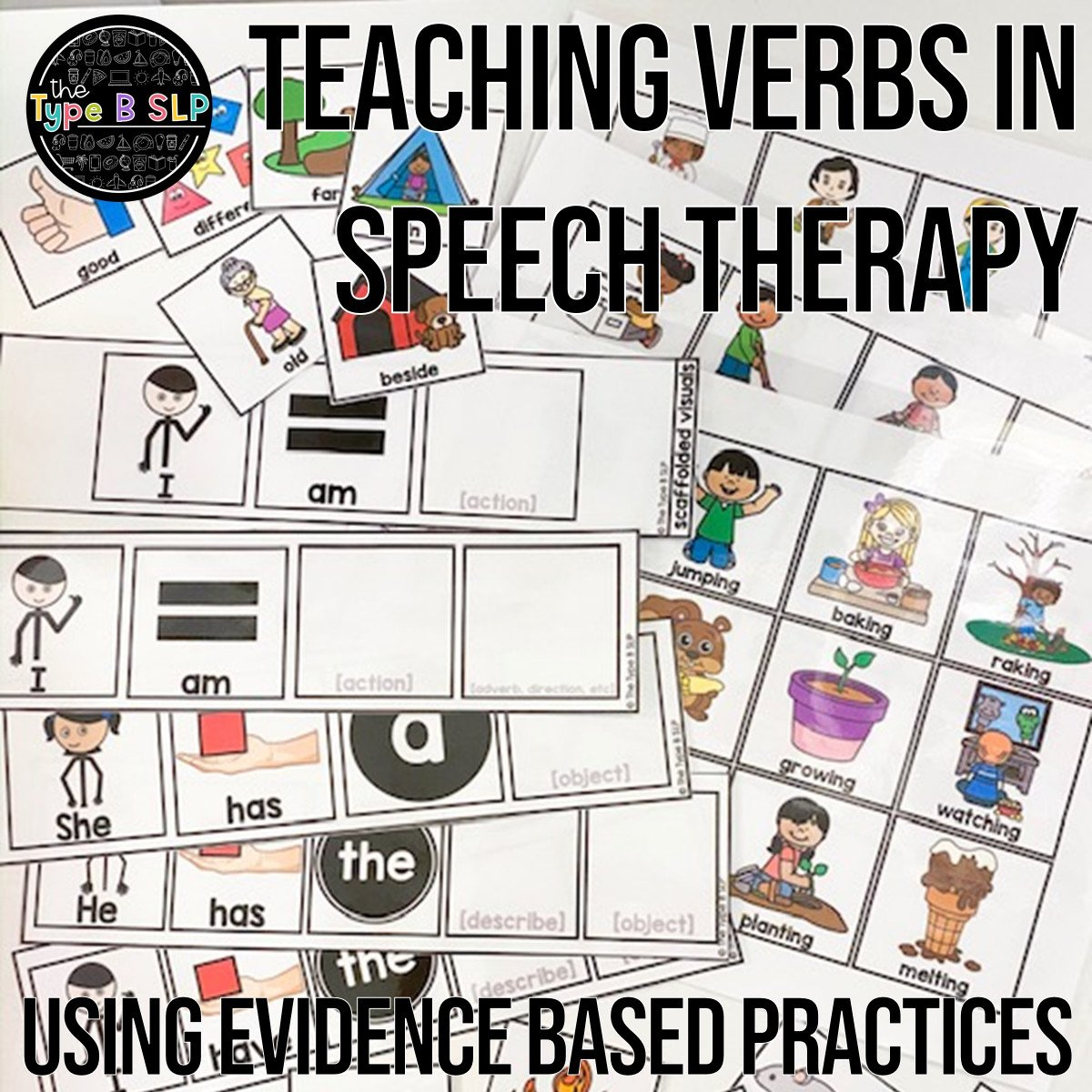 Teaching Verbs in Speech Therapy: MORE, Not Less