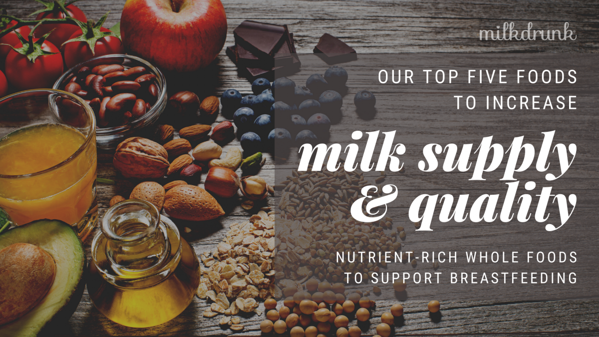 Foods to Increase Milk Supply and Nutrition: Our Top Five
