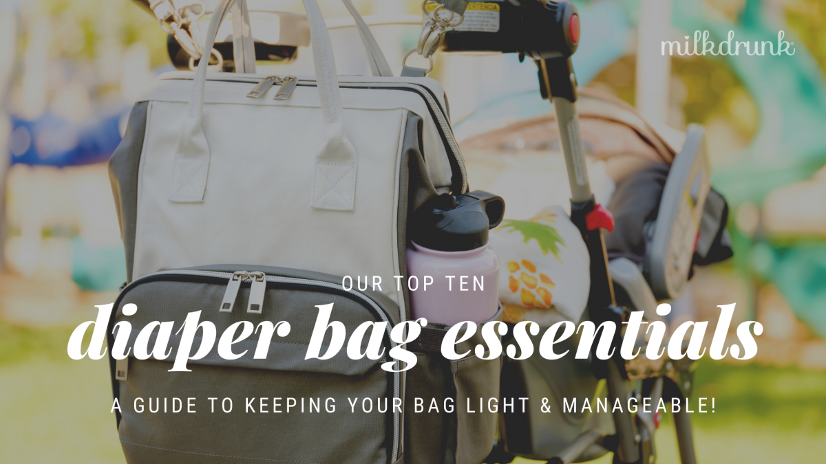 10 Must-Have Diaper Bag Essentials