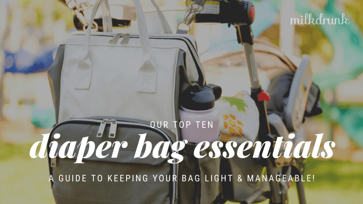 10 Must-Have Diaper Bag Essentials