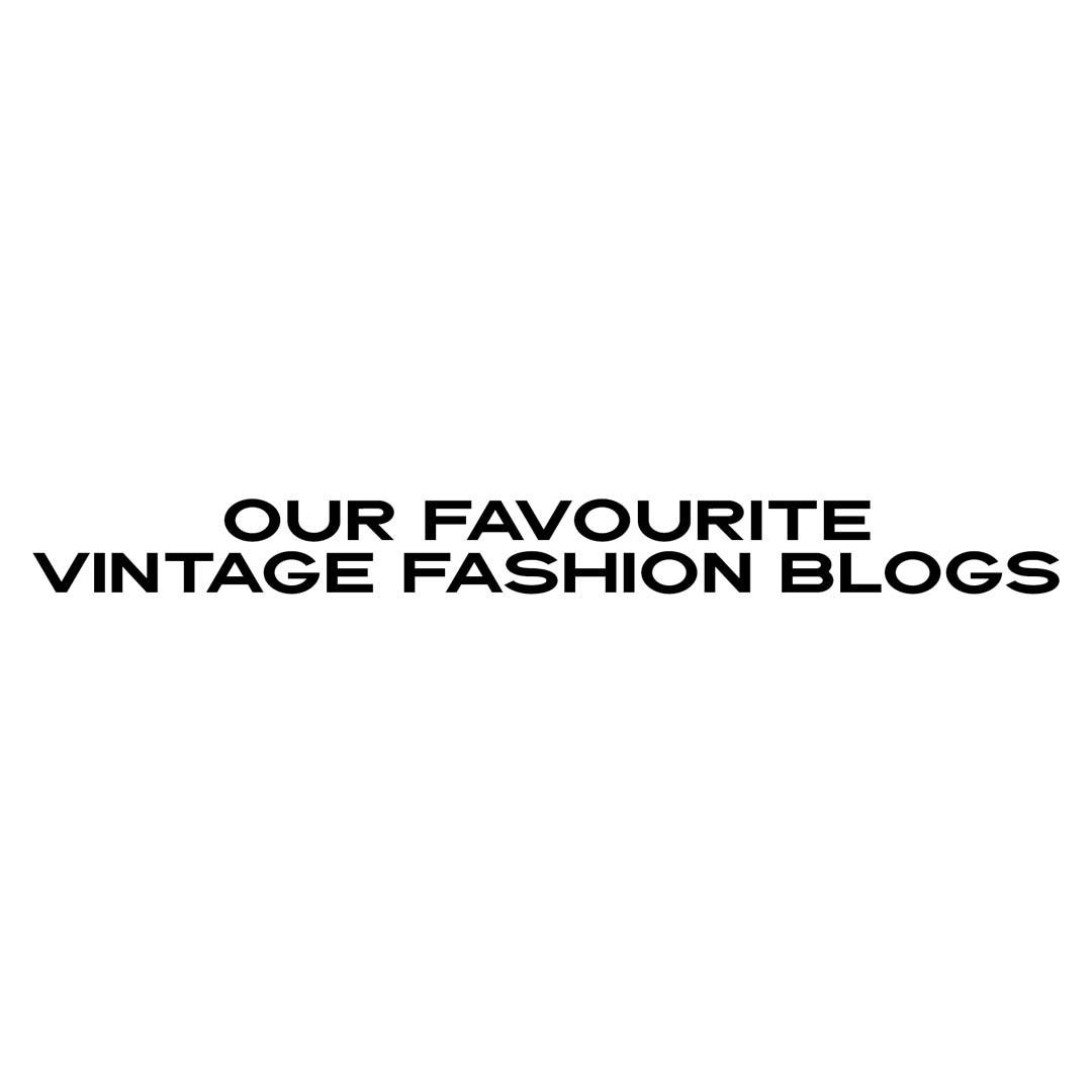 Our Favourite Vintage Fashion Blogs