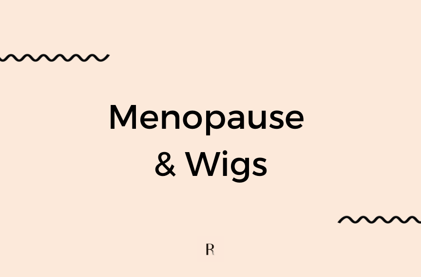 The Rundown On Menopause And Wigs