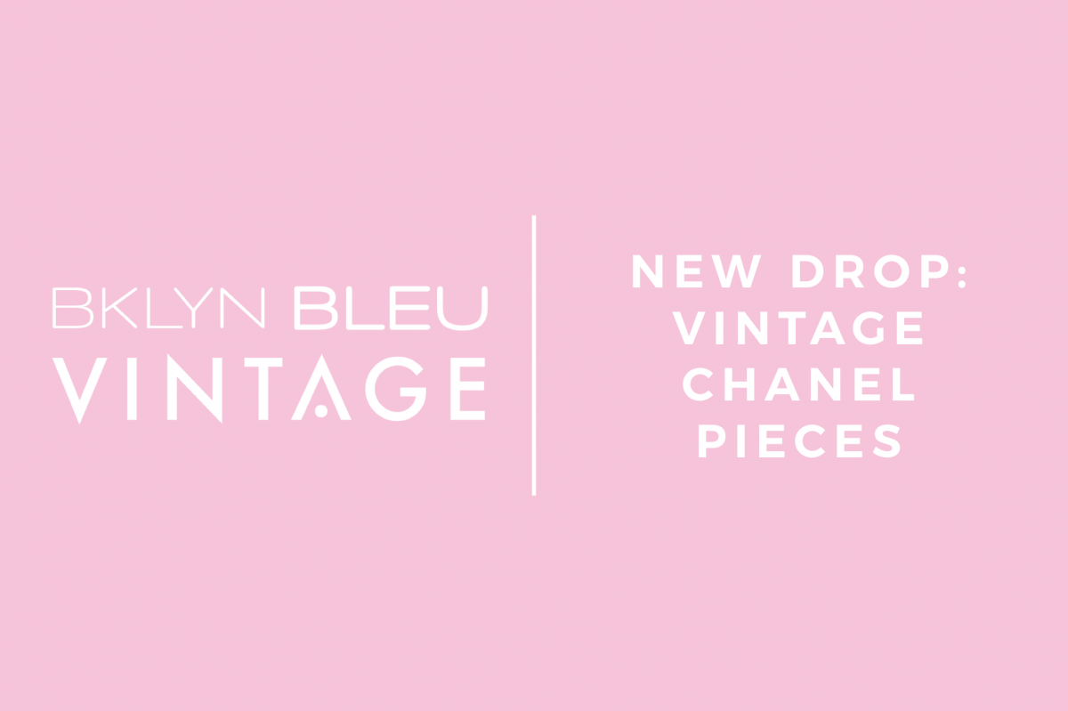 NEW DROP:  Vintage Chanel Pieces