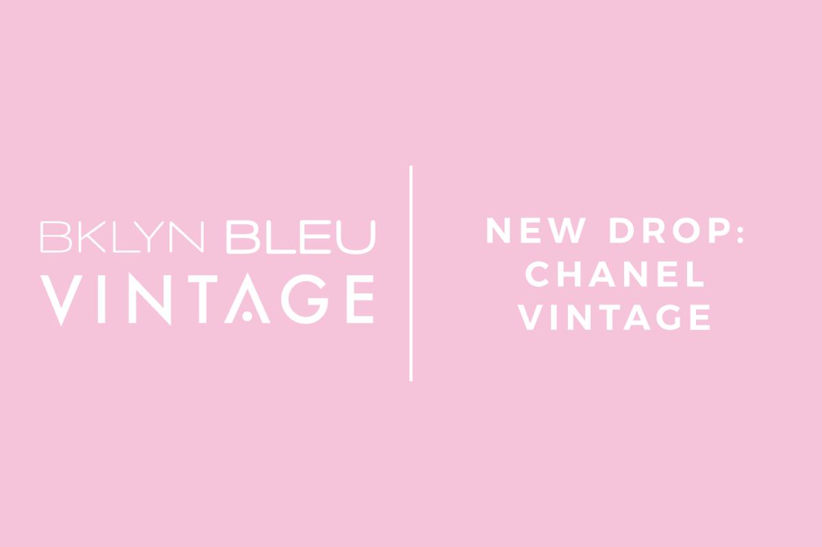 NEW DROP:  Chanel Vintage