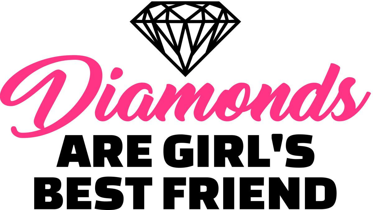 Why Diamonds Are A Girl's Best Friend