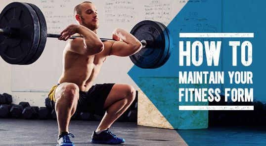 How To Maintain Your Fitness Form In March