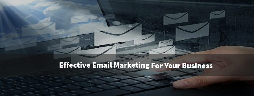 Effective Email Marketing Strategy For your Business