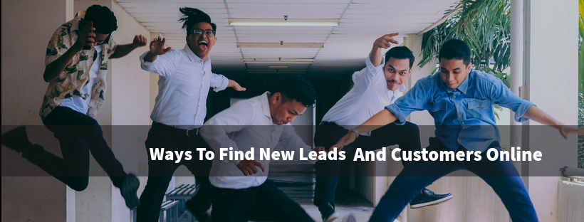 Ways to Find New Leads and Customers Online