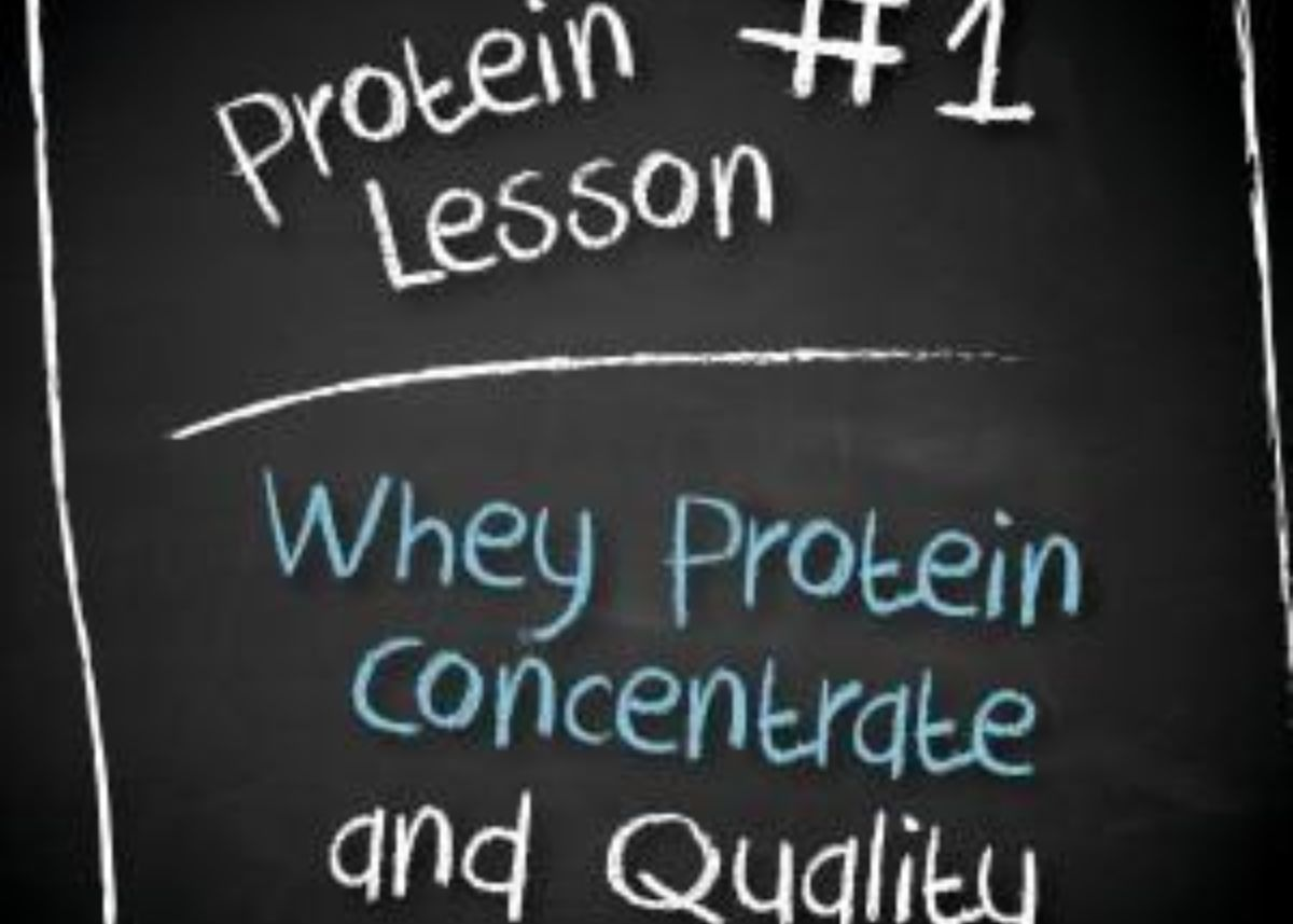 Whey Protein Concentrate – What does your label say?