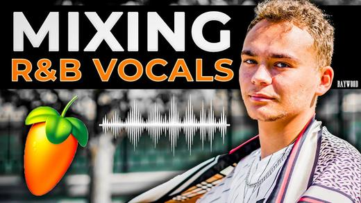 Mixing Vocals from scratch in FL Studio | Everything you need to know