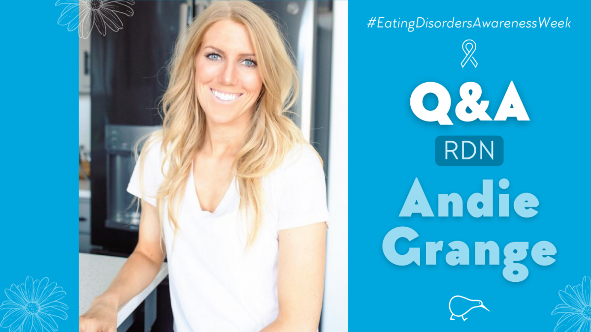 Eating disorders awareness with RD Andie Grange
