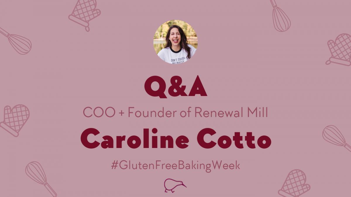Celebrating gluten-free baking week with Renewal Mill Gluten Free flour brand Founder Caroline Cotto