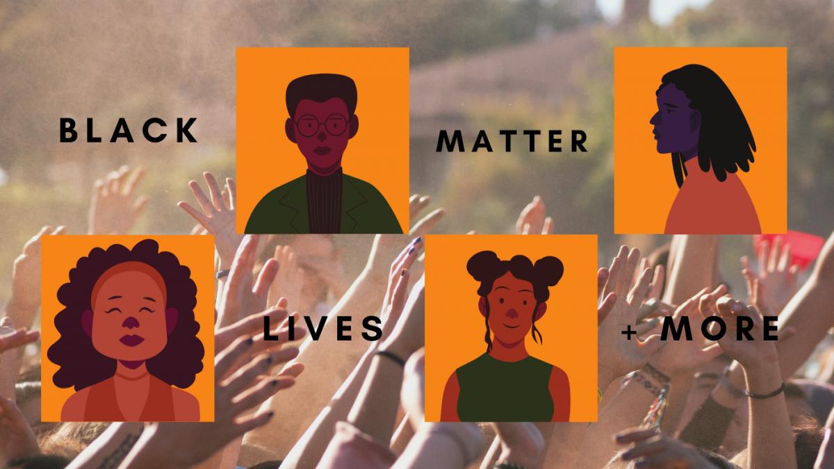 Black Lives Matter + More