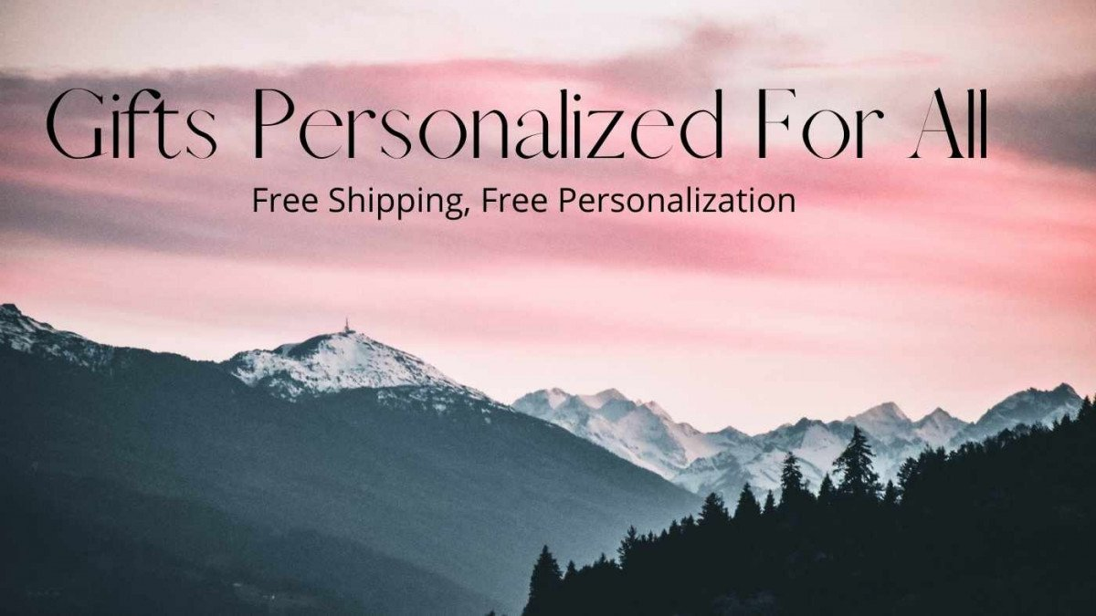 Gifts Personalized For All - Our Mission