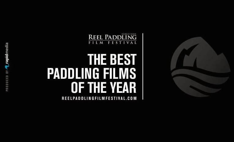 Reel Paddling Film Festival 2019