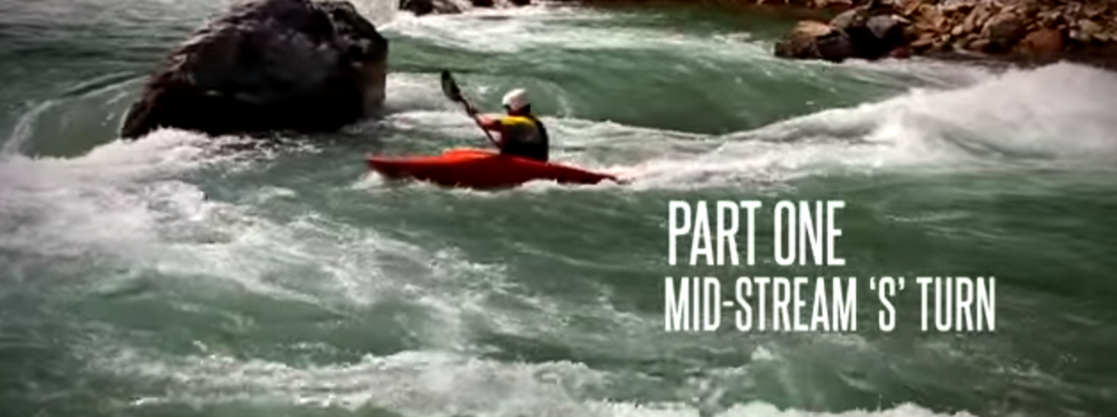 How to do an S-Turn - Part 1 - Midstream - Intermediate Kayak Instructional Video