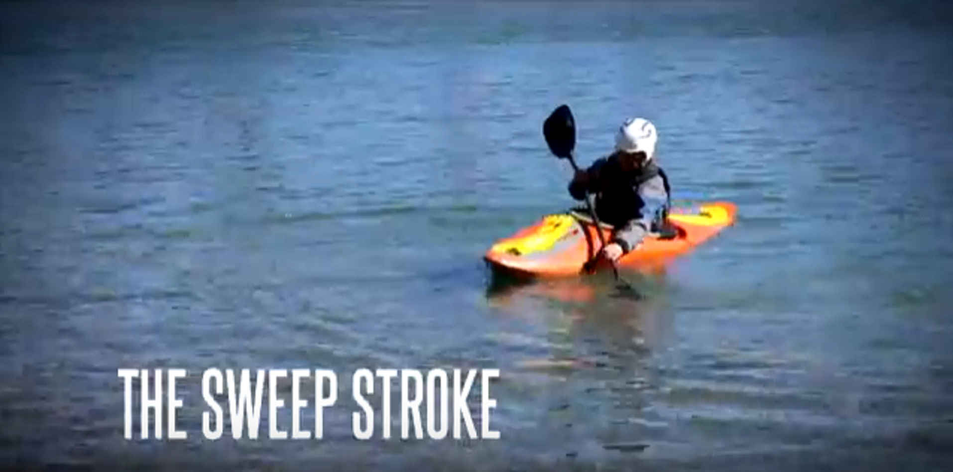 The Sweep Stroke - Beginner Kayak Instructional Video