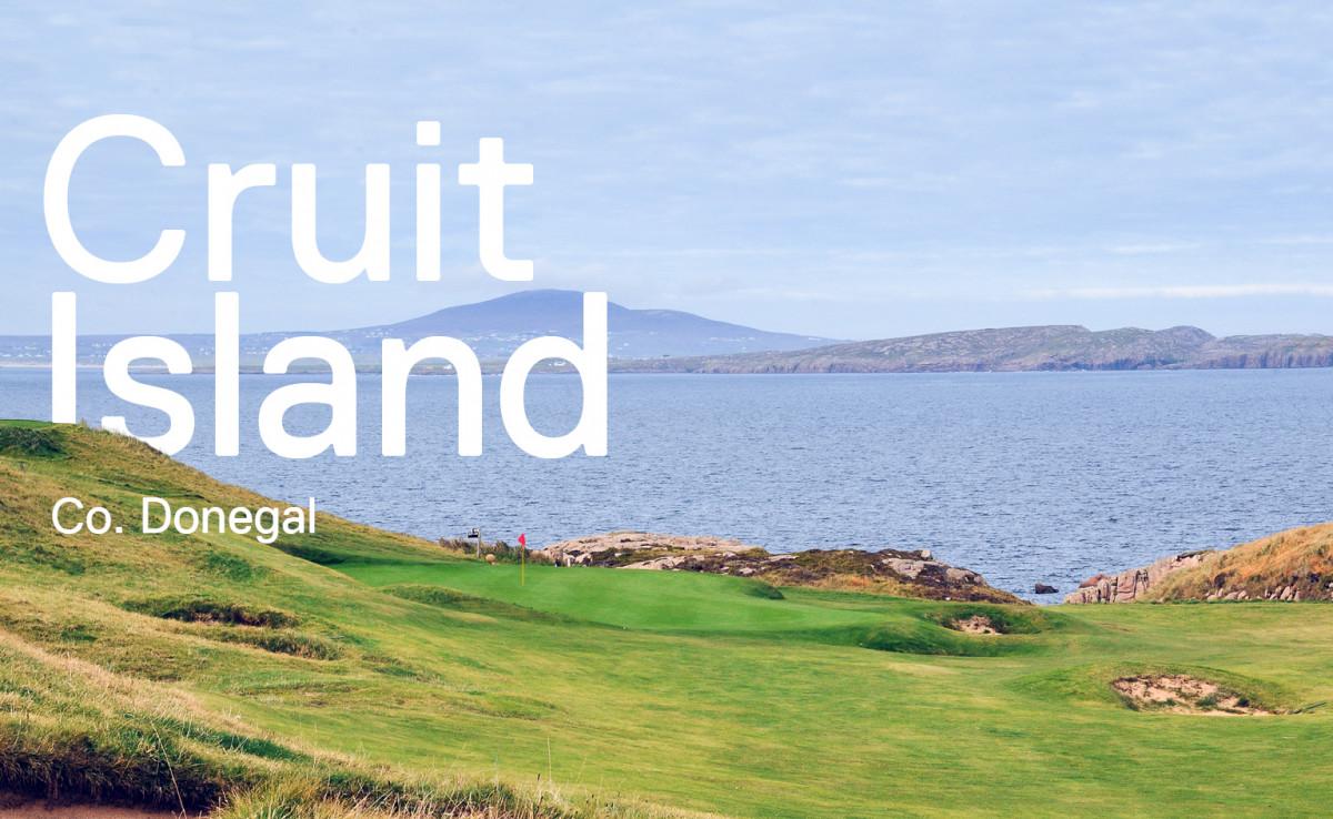Cruit Island - Disneyland for Golfers