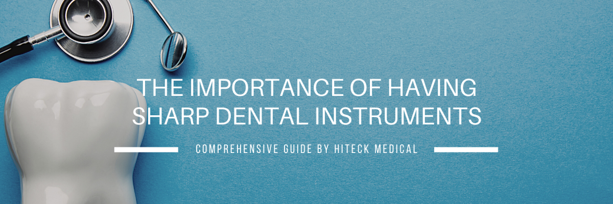 The Importance Of Dental Instrument Sharpening