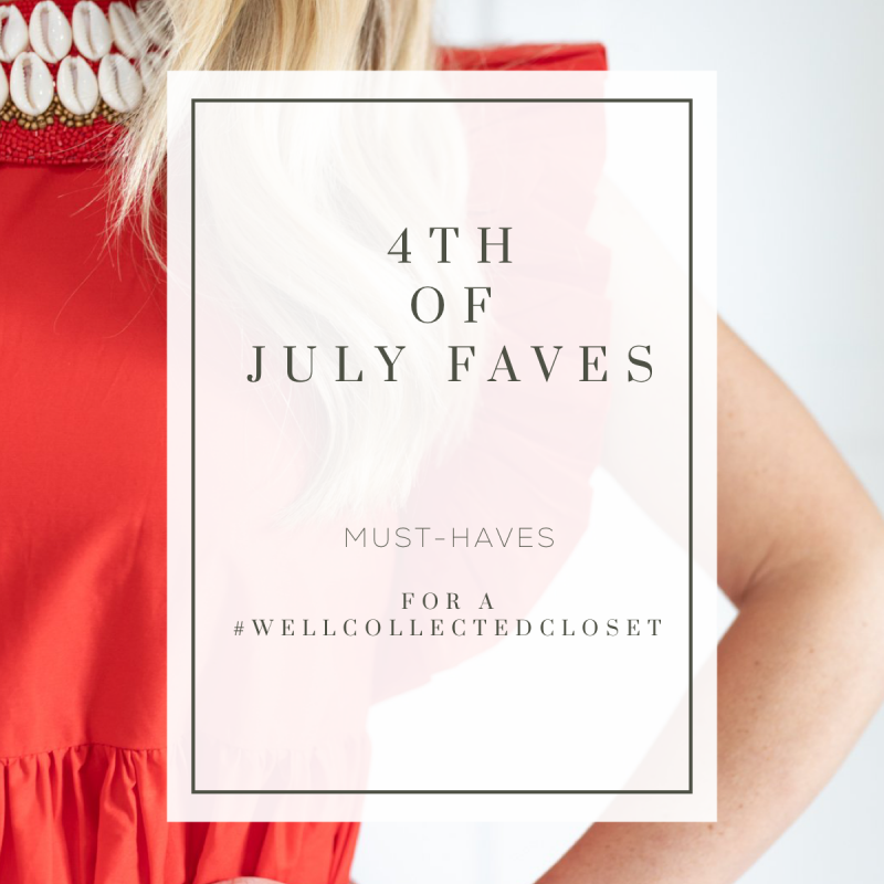 Fourth of July Outfits For A #wellcollectedcloset