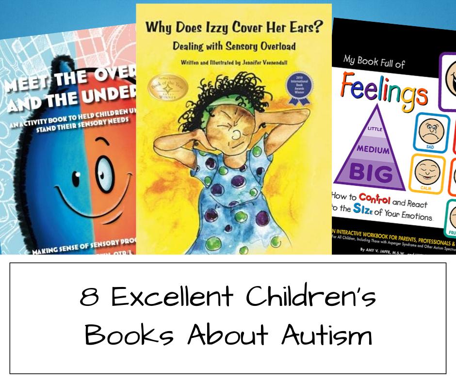 8 Excellent Children's Books about Autism