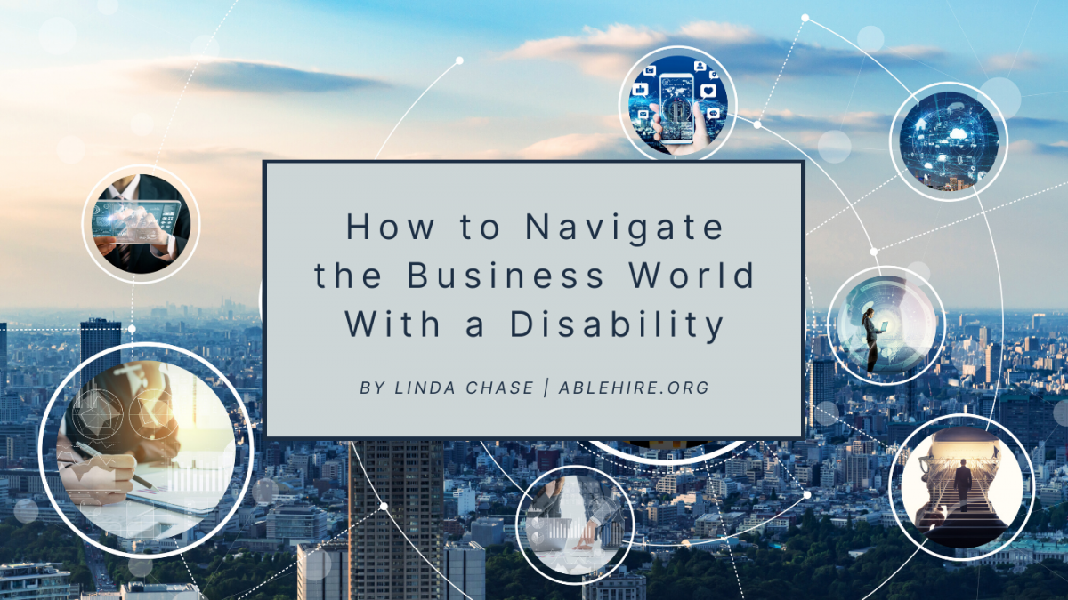 How to Navigate the Business World With a Disability