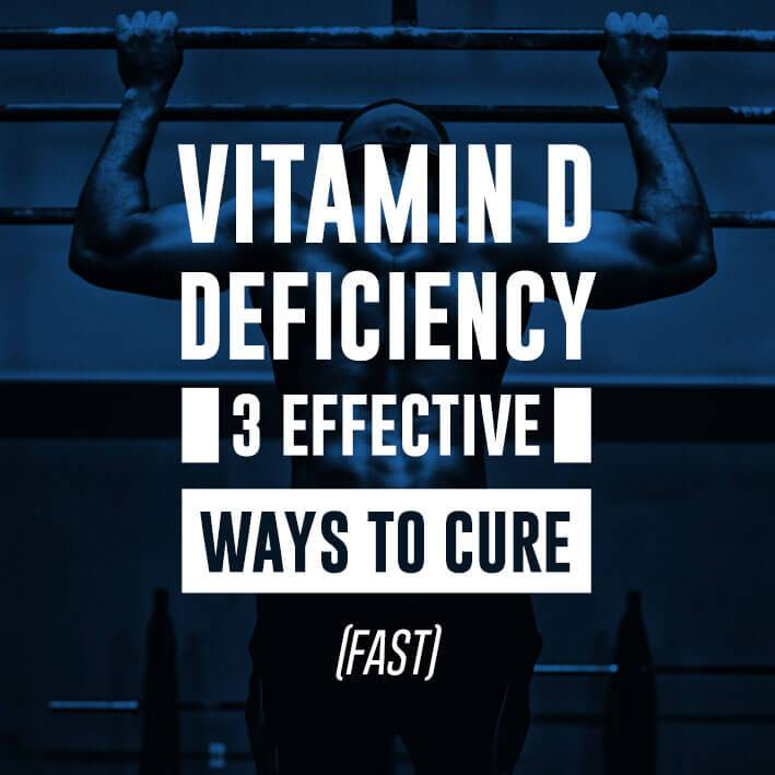 Vitamin D Deficiency: 3 Effective Ways To Cure (FAST)