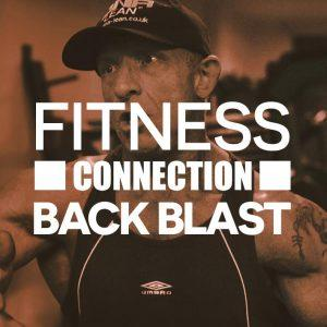 Fitness Connection Back Blast