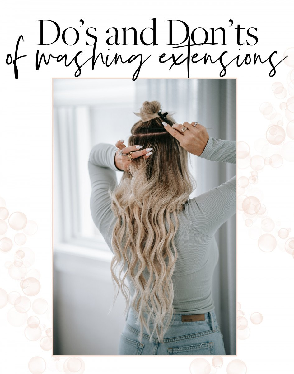 Do's and Don'ts of Washing Your Extensions