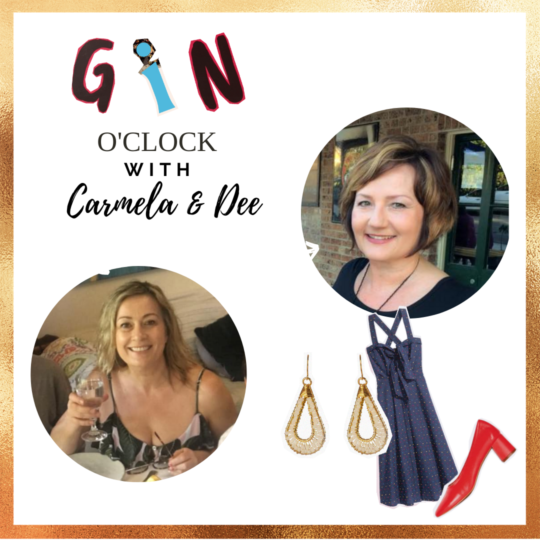 Gin O'Clock with Dee & Carmela: Episode #8